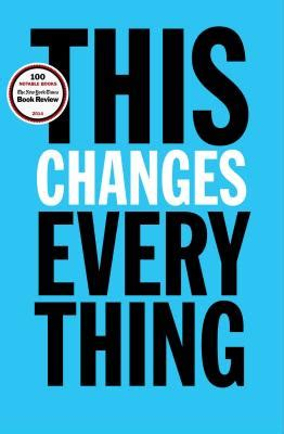 This Changes Everything Chapter 1 Summary & Analysis